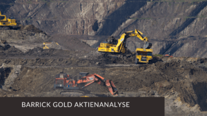 Barrick Gold Aktienanalyse