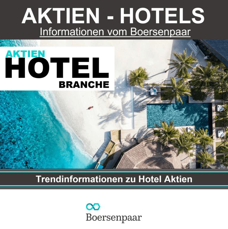 Read more about the article Aktien aus der Hotelbranche