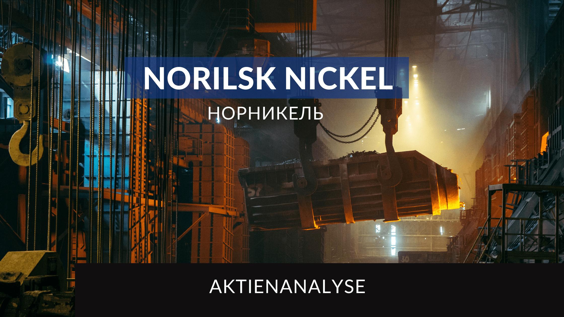 Norilsk Nickel Aktienanalyse