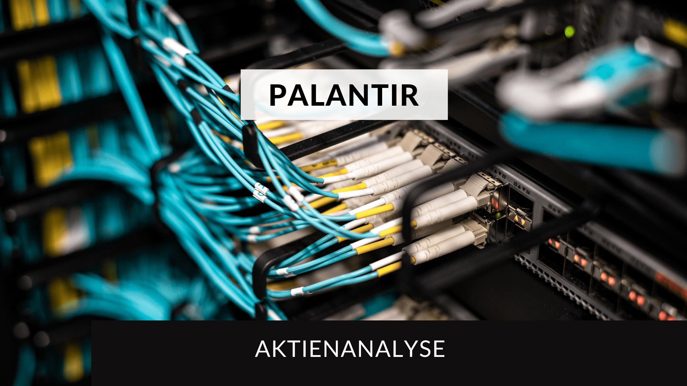 Palantir Technologies Aktienanalyse