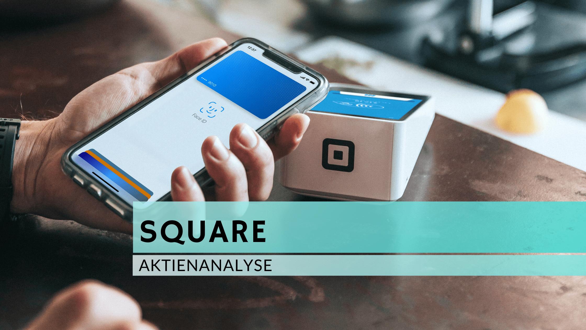 Square Aktienanalyse