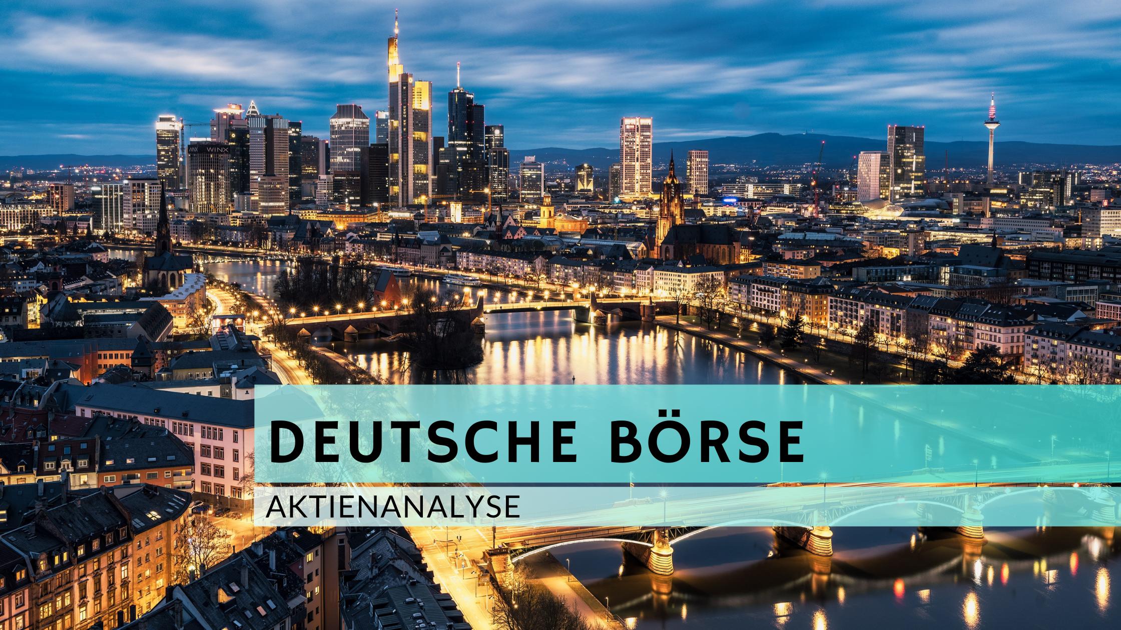 Deutsche Börse Aktienanalyse