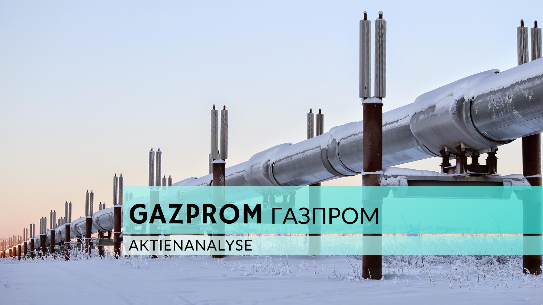 Gazprom Aktienanalyse