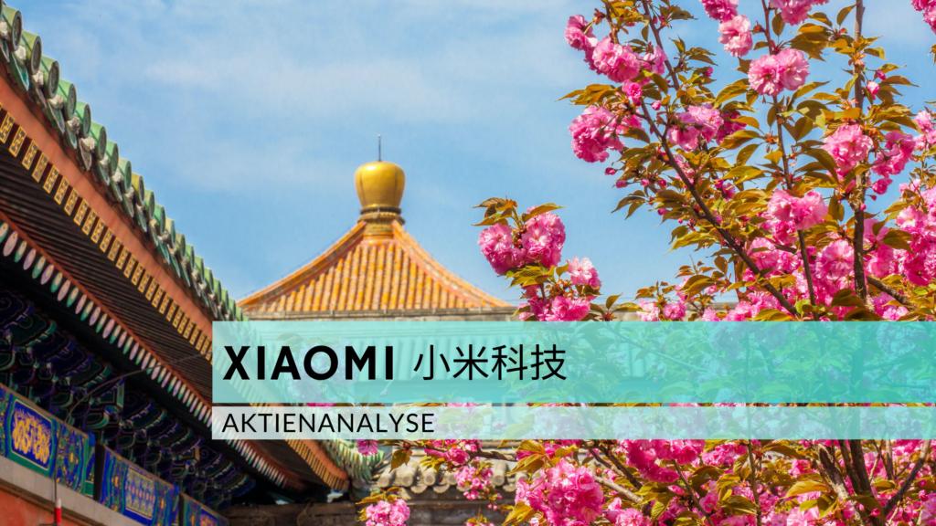Xiaomi 小米科技 Aktienanalyse